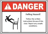 Falling hazard. Follow the written instructions for use of this chair.