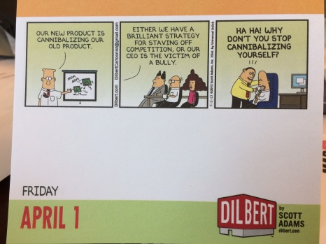 I've been receiving a Dilbert page-a-day calendar for as long as they've been making them.