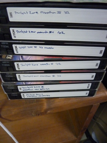 Before I bought the DVDs, I had VCR tapes from the Twilight Zone Marathon. I threw these out - it was sad.
