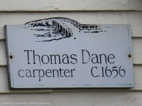 "Thomas Dane ""may have"" built this house before 1657."