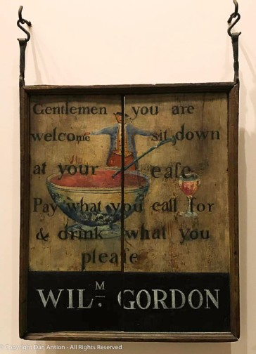 """""""Gentlemen you are - welcome sit down - at your ease, - Pay what you call for - & drink what you - please"""""""