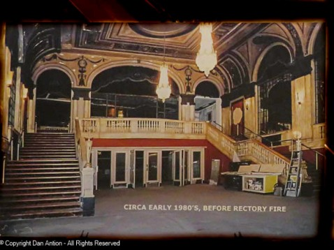 The main theater lobby before the fire next door (in The Rectory)